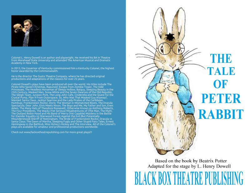 The Tale of Peter Rabbit: A Play for Young Audiences by L. Henry Dowell