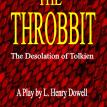 The Throbbit: The Desolation of Tolkien